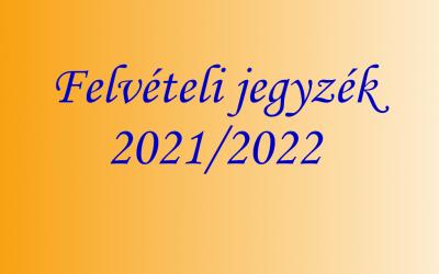 Felvételi jegyzék a 2021-2022. tanévre